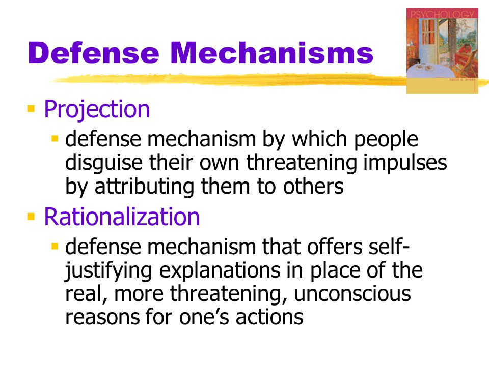 Defense Mechanisms Projection Rationalization