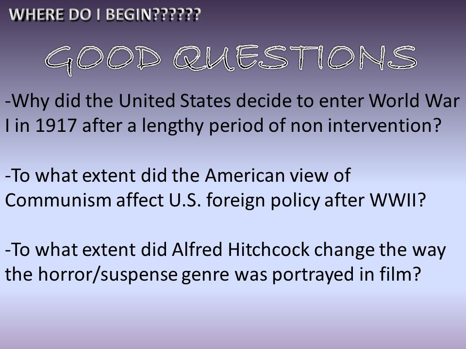 Why did the united states enter world war one essay