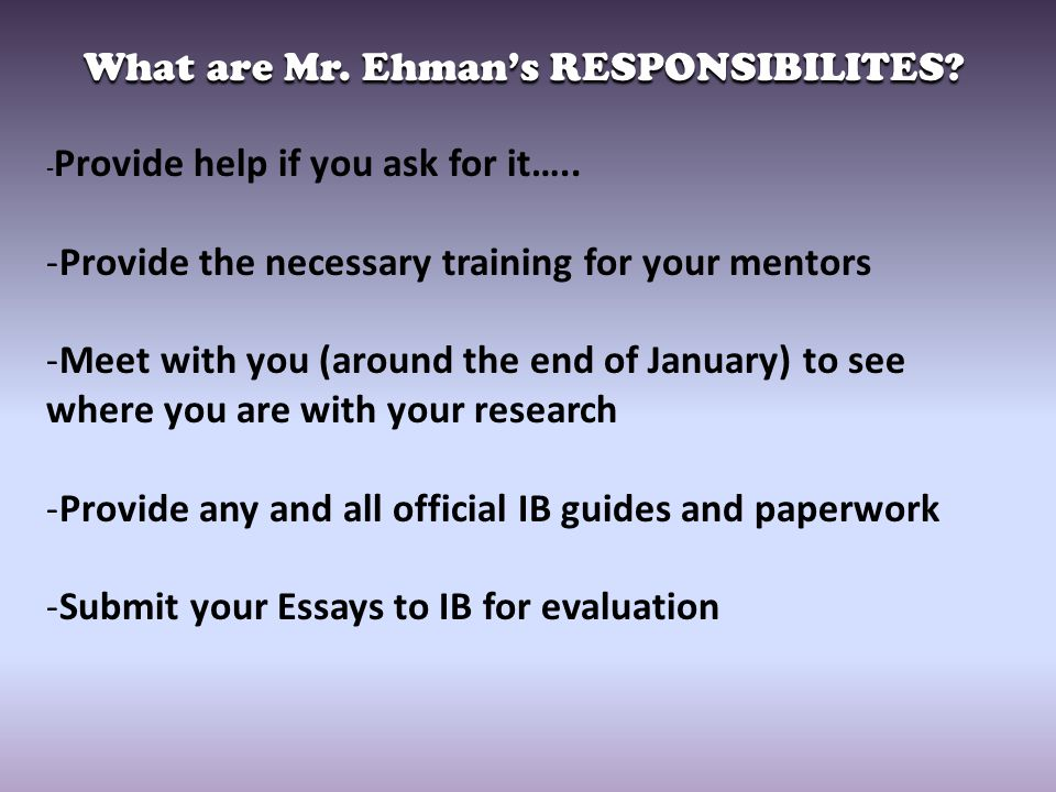 What are Mr. Ehman's RESPONSIBILITES