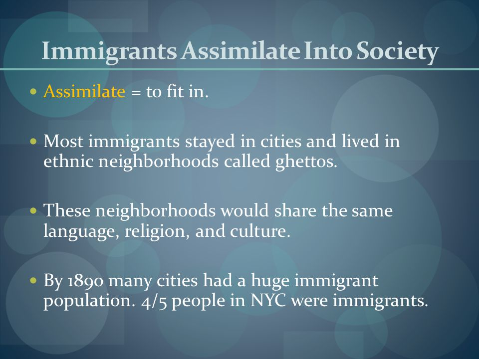 Immigrants Assimilate Into Society