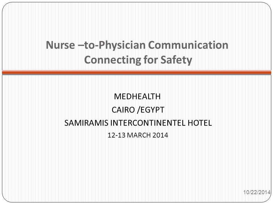 Nurse –to-Physician Communication Connecting for Safety