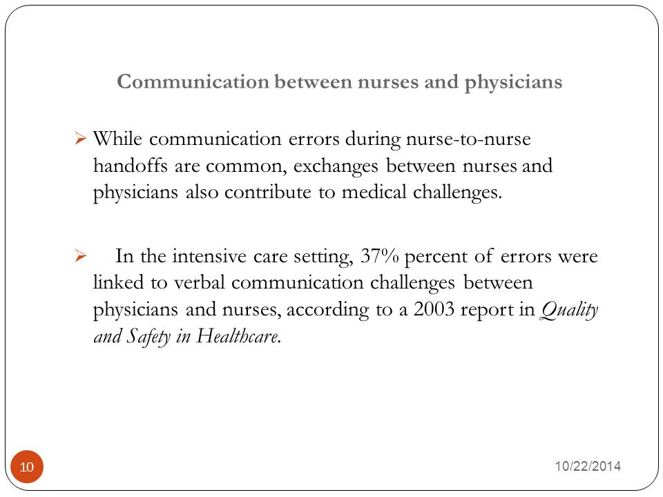 Communication between nurses and physicians