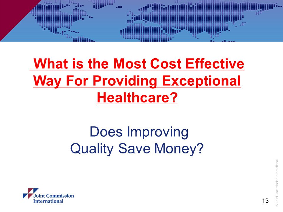 What is the Most Cost Effective Way For Providing Exceptional Healthcare.