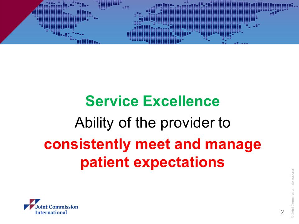 consistently meet and manage patient expectations