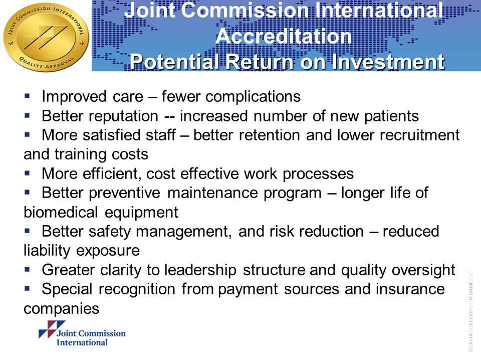 Joint Commission International Accreditation Potential Return on Investment