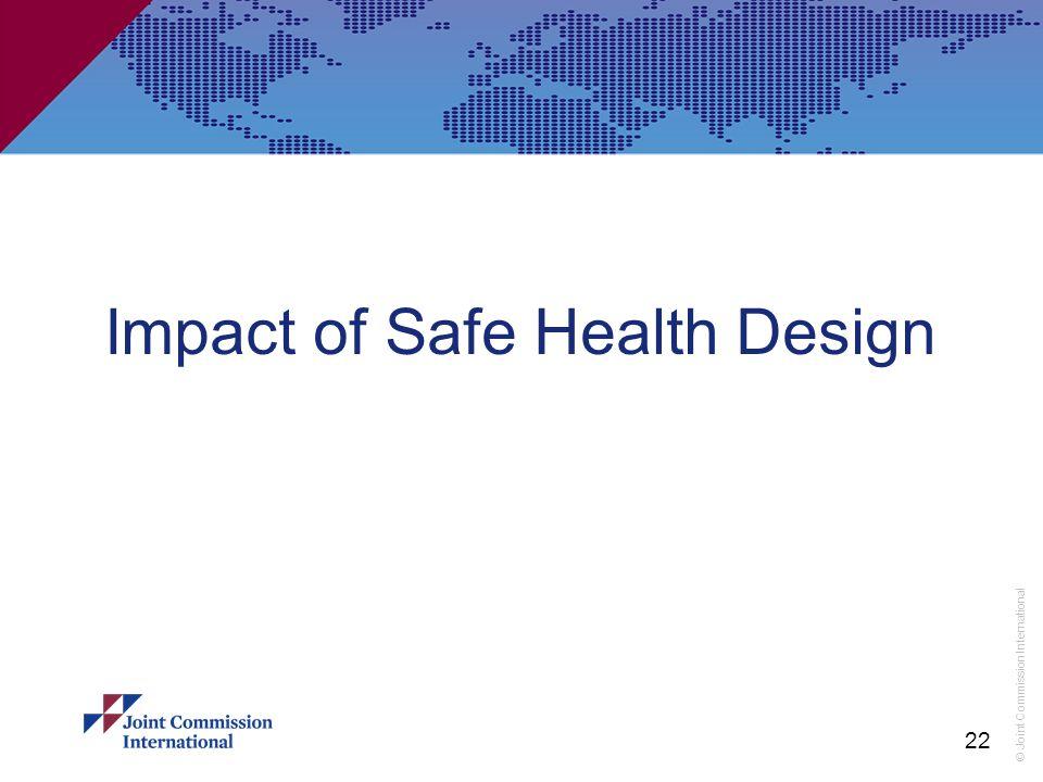 Impact of Safe Health Design
