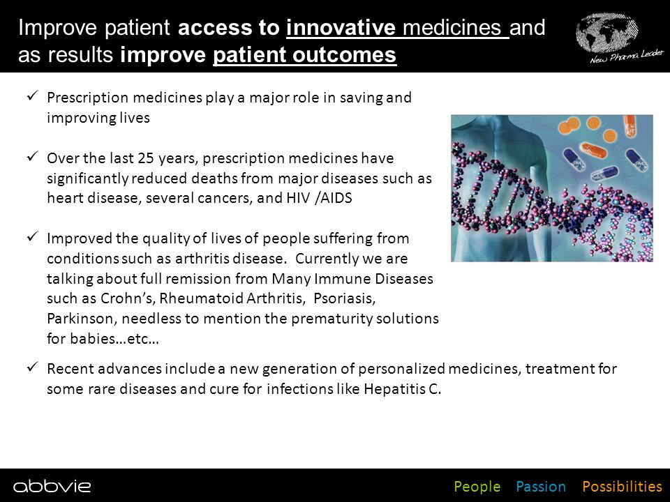 Improve patient access to innovative medicines and as results improve patient outcomes