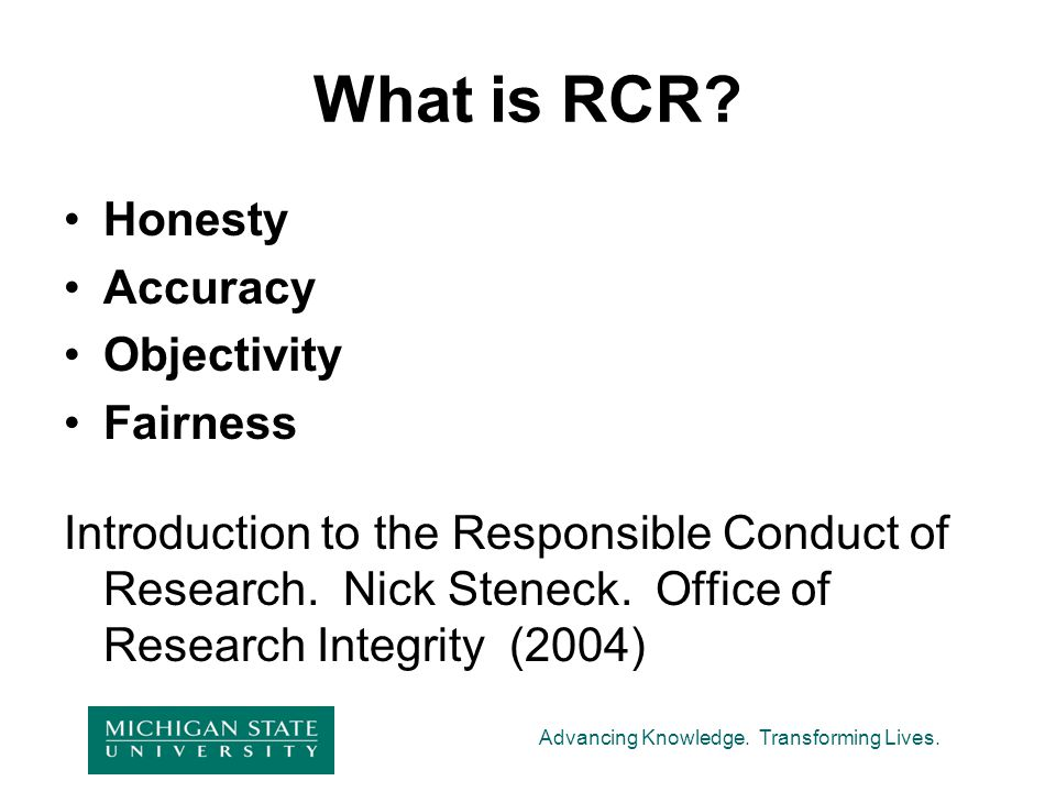 What is RCR Honesty Accuracy Objectivity Fairness