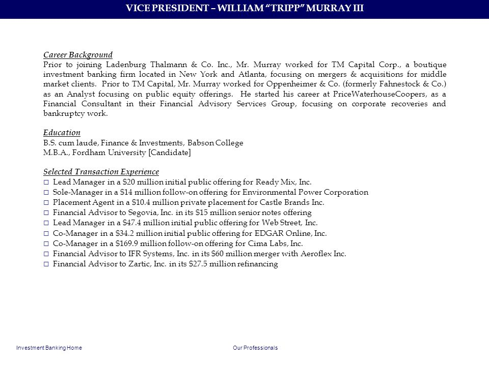 VICE PRESIDENT – WILLIAM TRIPP MURRAY III