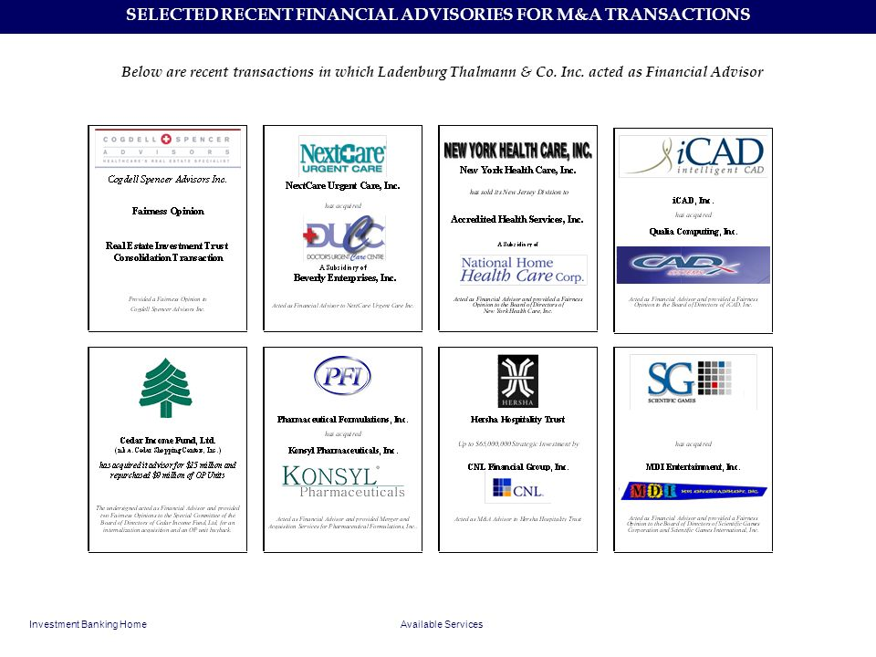 SELECTED RECENT FINANCIAL ADVISORIES FOR M&A TRANSACTIONS
