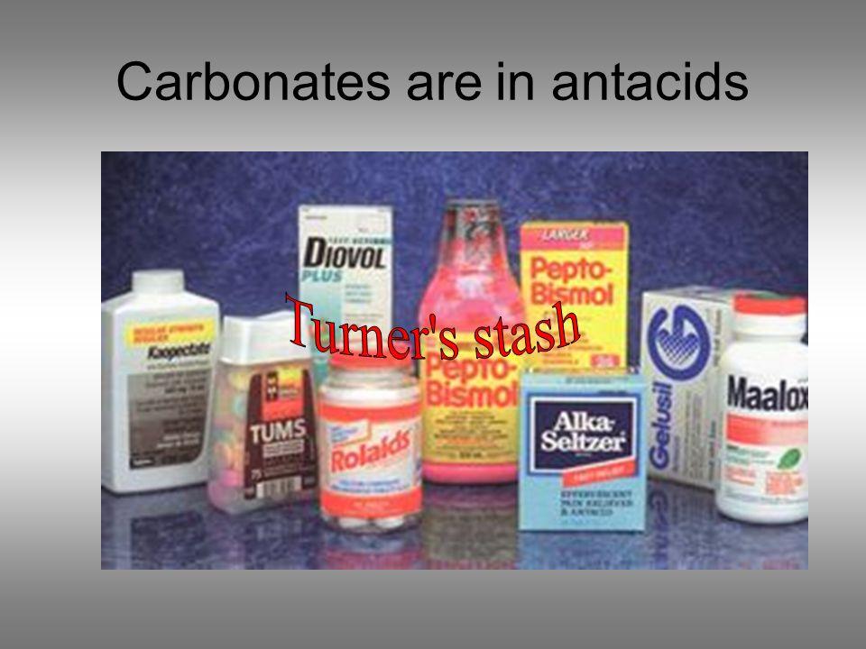 Carbonates are in antacids