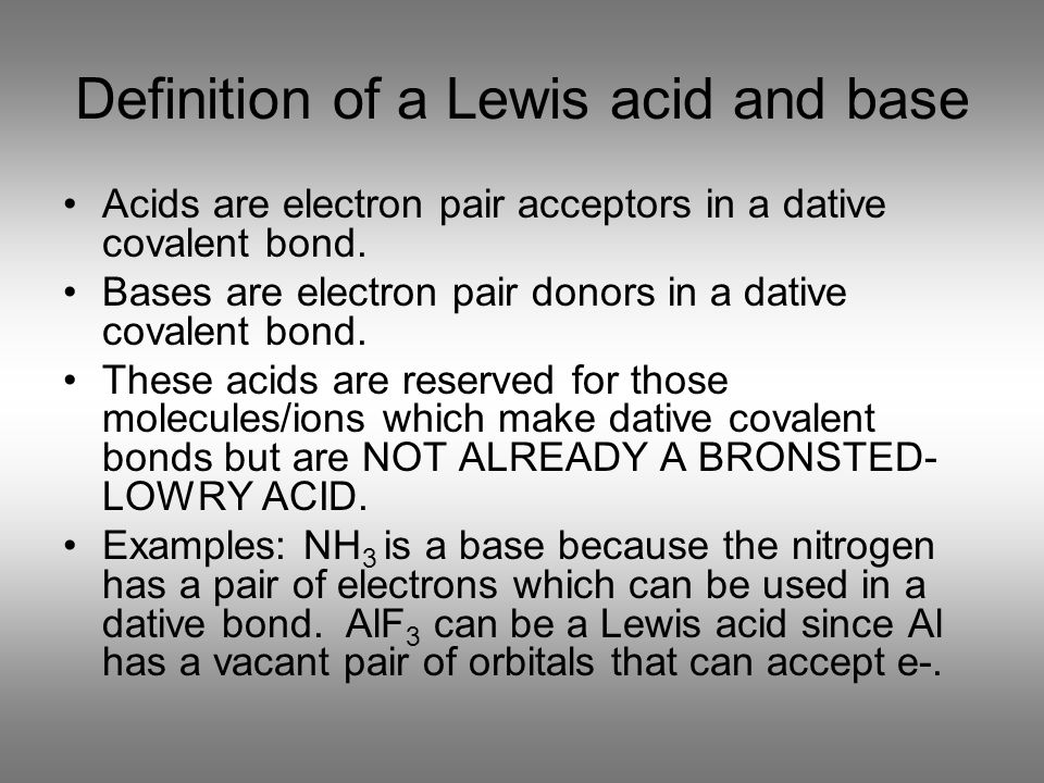 Definition of a Lewis acid and base