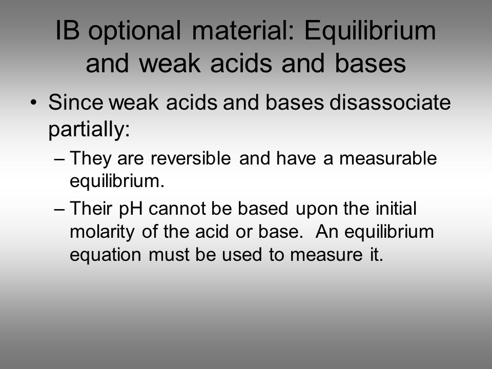 IB optional material: Equilibrium and weak acids and bases