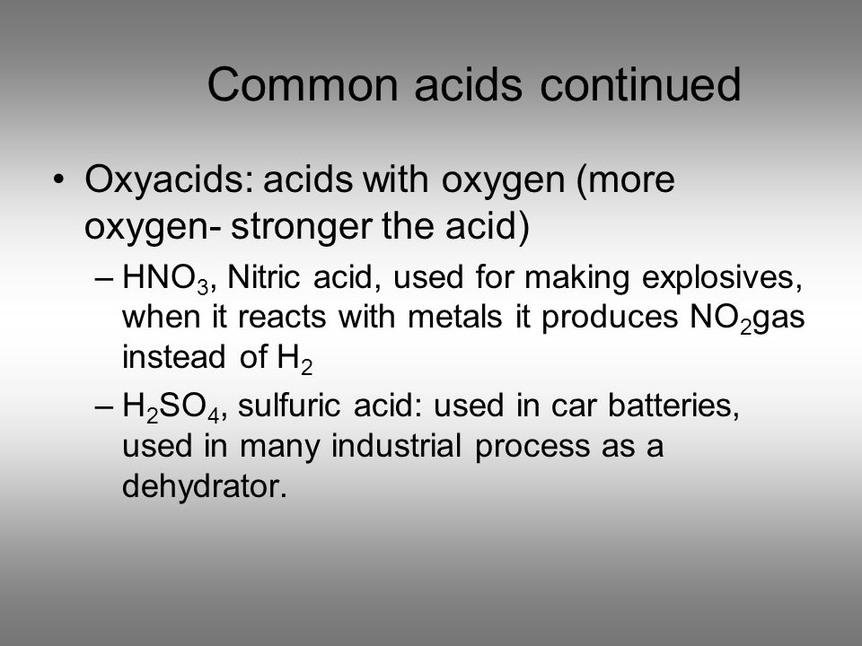 Common acids continued