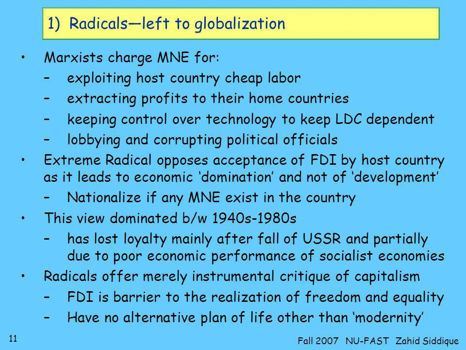 1) Radicals—left to globalization