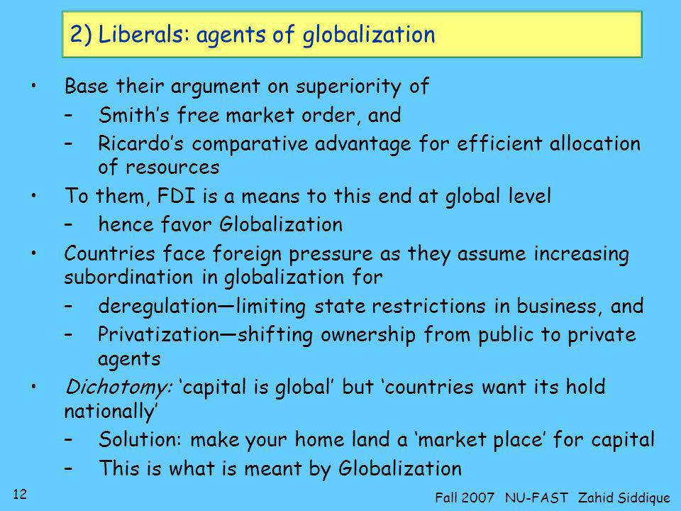 2) Liberals: agents of globalization
