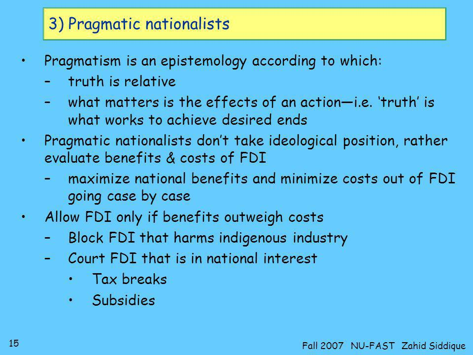 3) Pragmatic nationalists