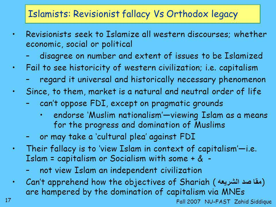 Islamists: Revisionist fallacy Vs Orthodox legacy