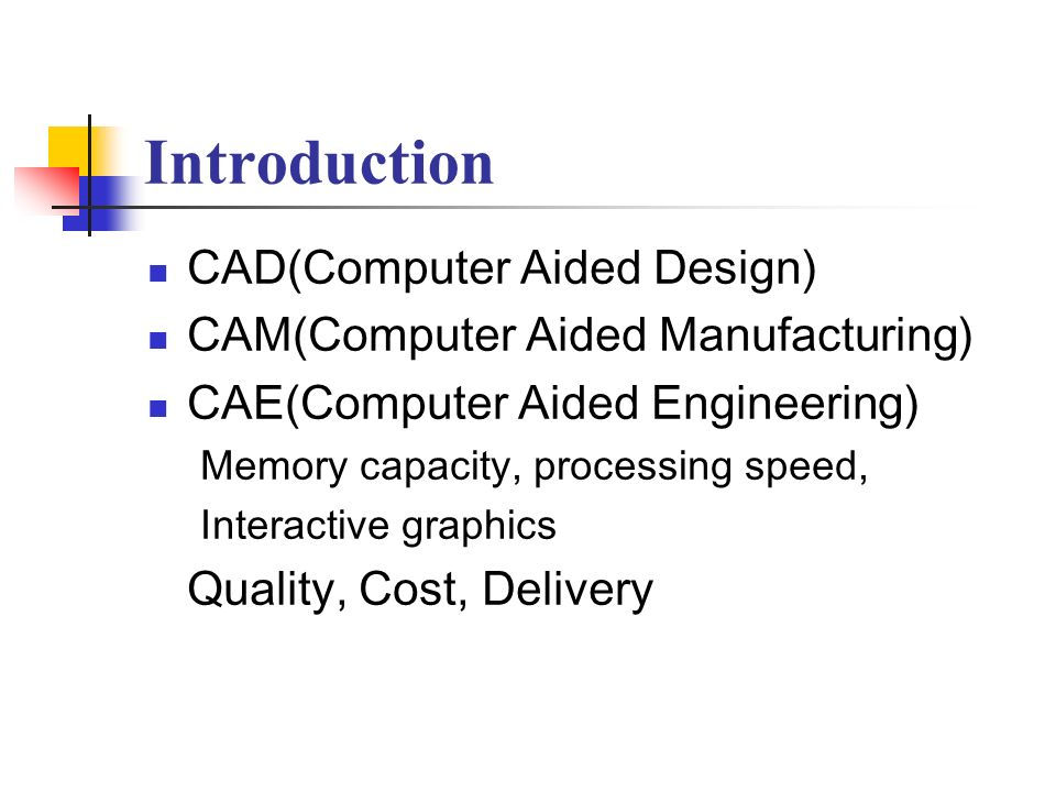 Introduction CAD(Computer Aided Design)