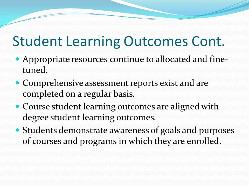 Student Learning Outcomes Cont.