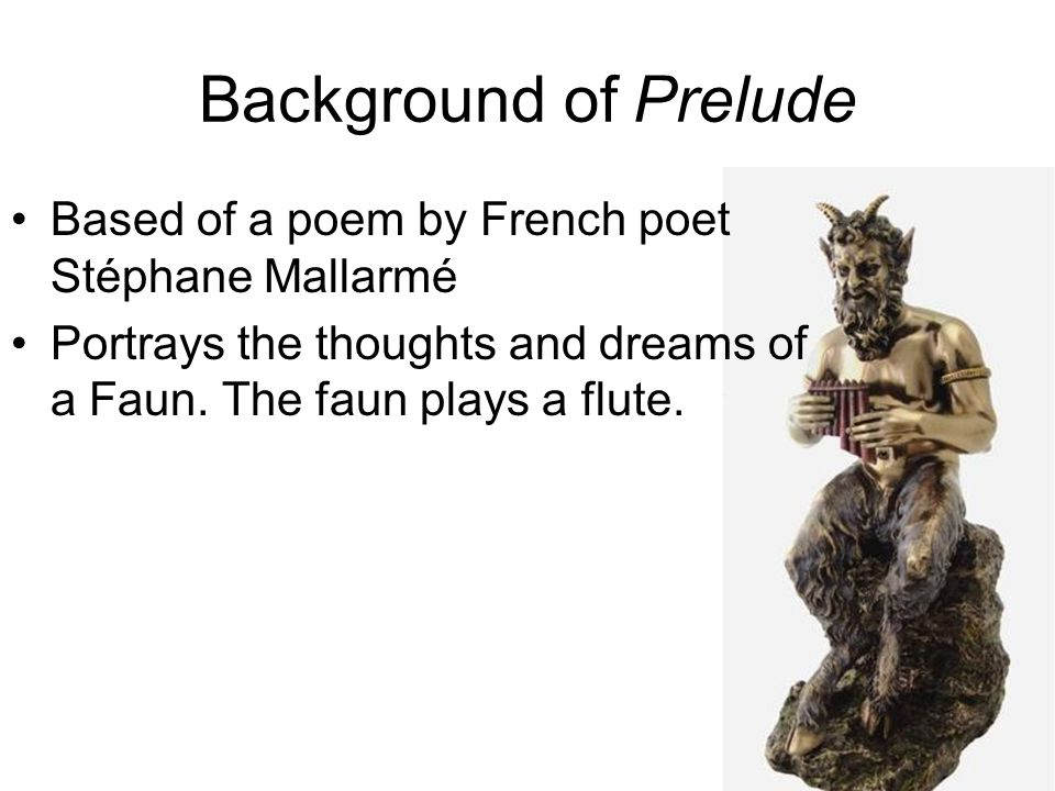 Background of Prelude Based of a poem by French poet Stéphane Mallarmé