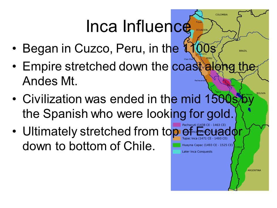 Inca Influence Began in Cuzco, Peru, in the 1100s