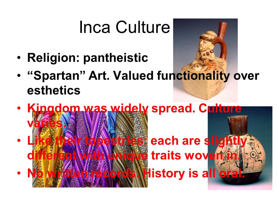 Inca Culture Religion: pantheistic