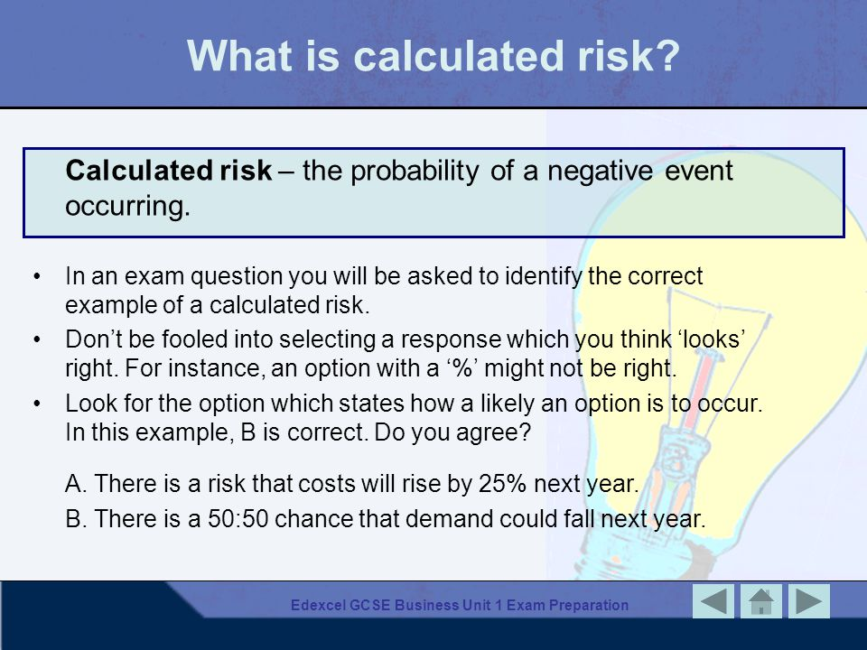 What is calculated risk