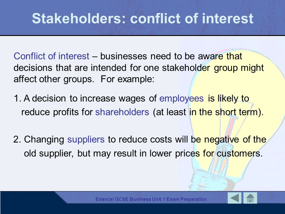 Stakeholders: conflict of interest