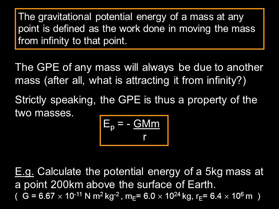 Strictly speaking, the GPE is thus a property of the two masses.
