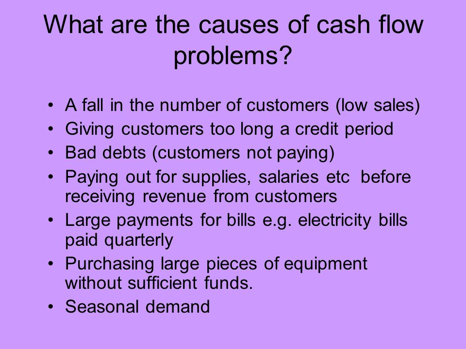 What are the causes of cash flow problems