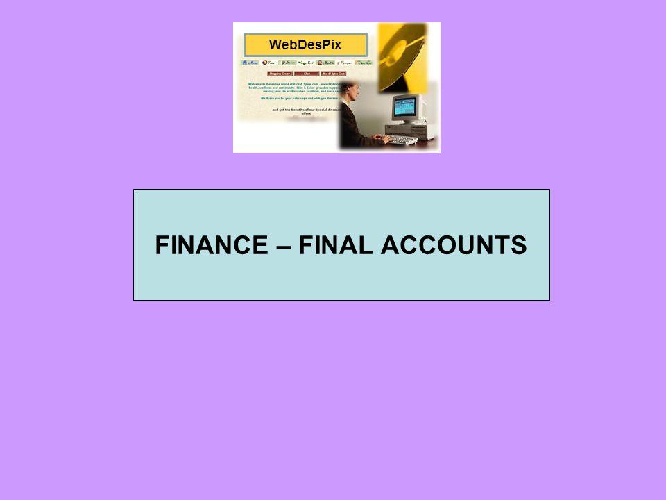 FINANCE – FINAL ACCOUNTS