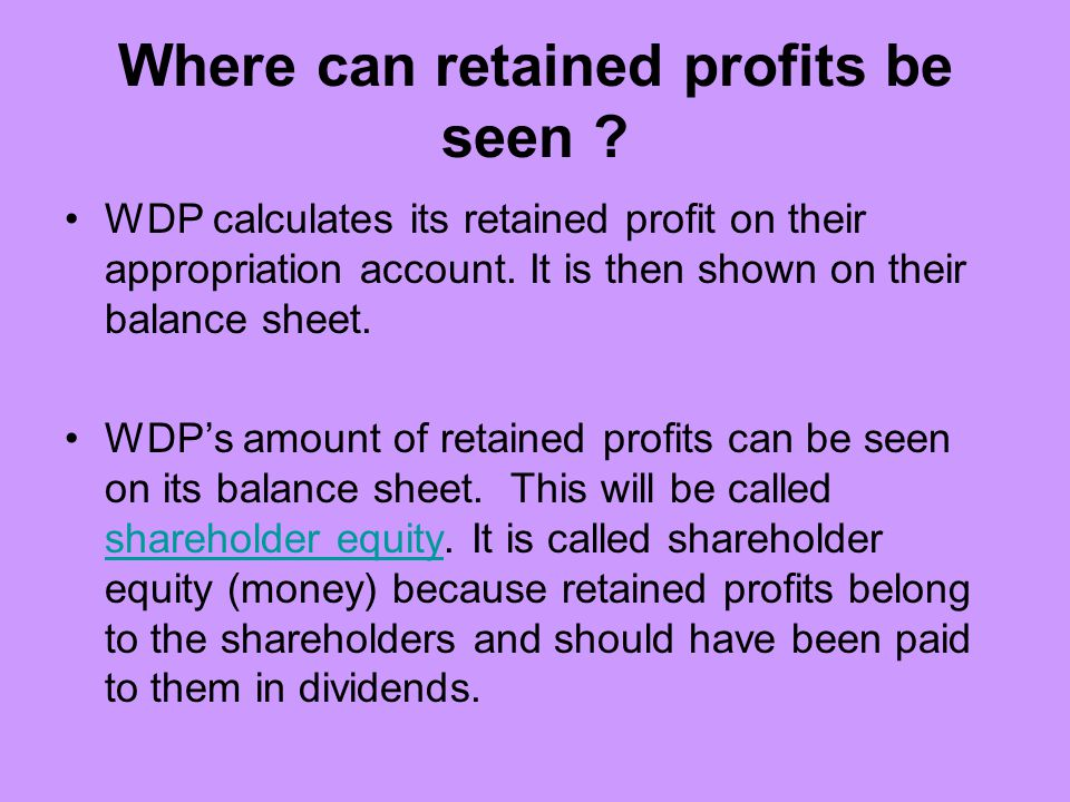 Where can retained profits be seen