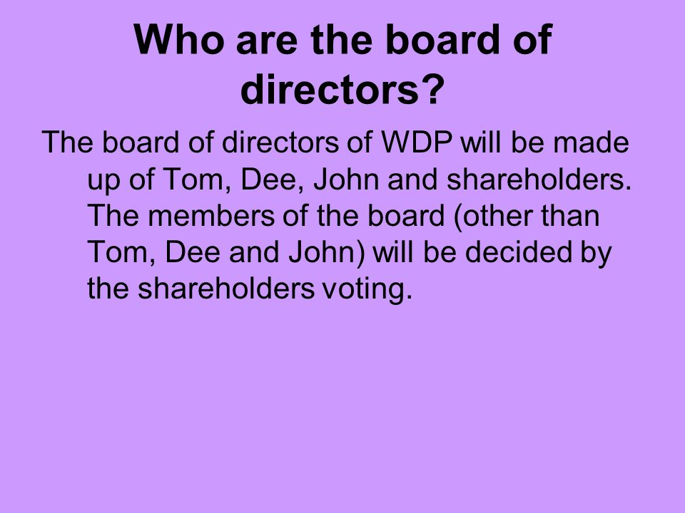 Who are the board of directors