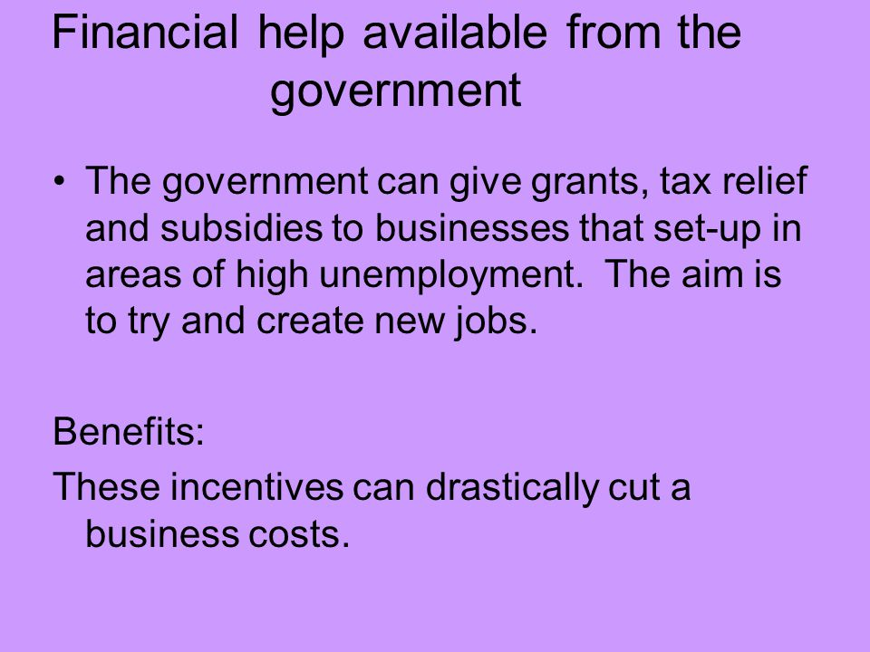Financial help available from the government