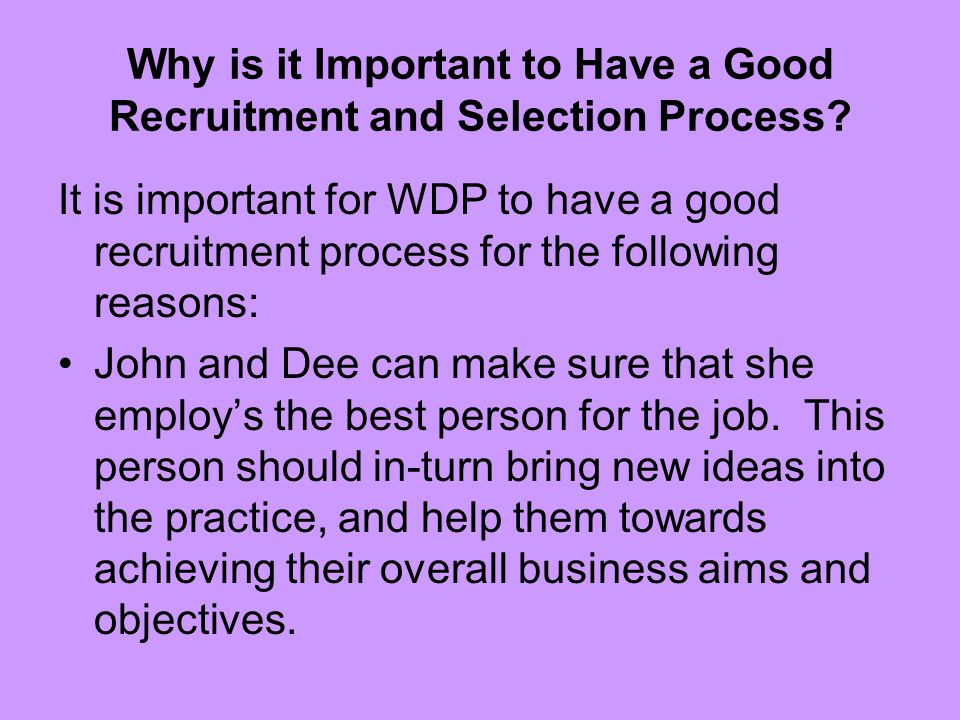 Why is it Important to Have a Good Recruitment and Selection Process