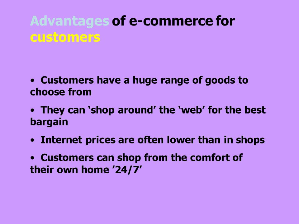 Advantages of e-commerce for customers