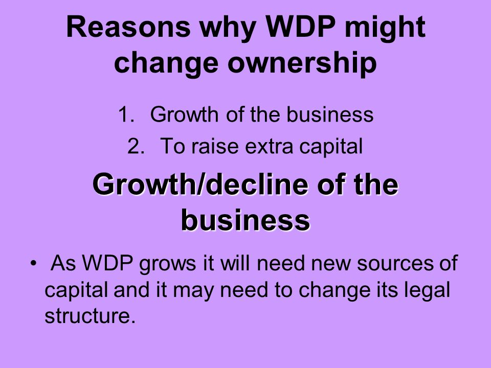 Reasons why WDP might change ownership