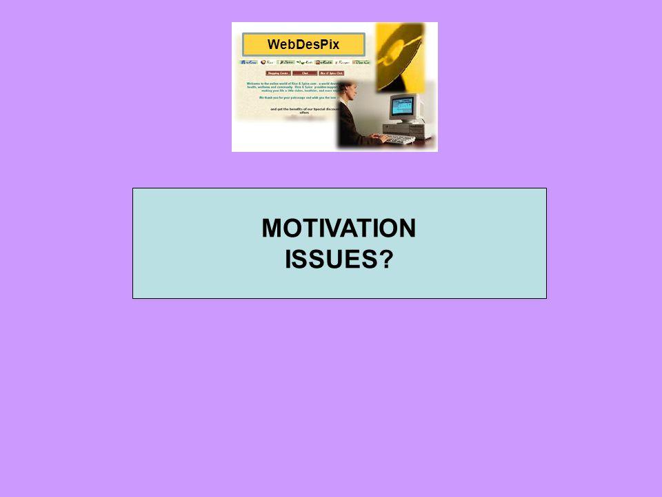 WebDesPix MOTIVATION ISSUES