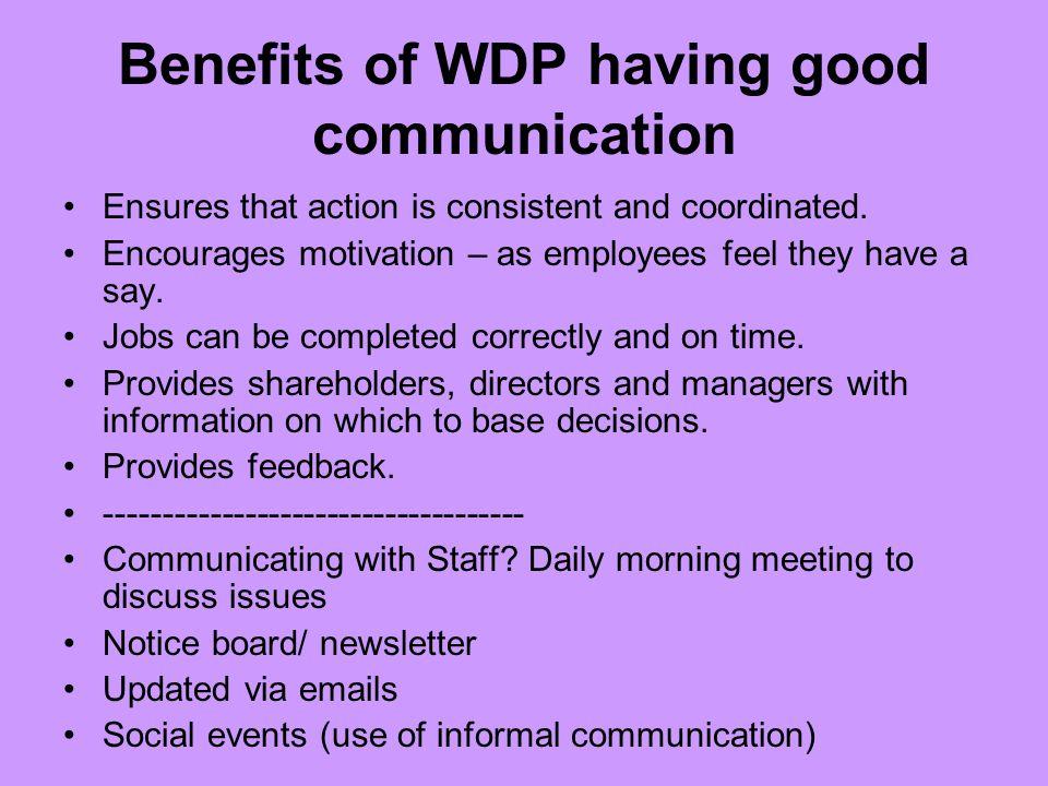 Benefits of WDP having good communication