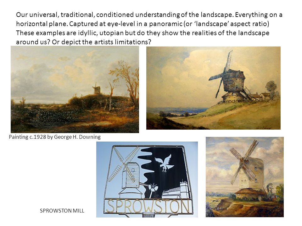 Our universal, traditional, conditioned understanding of the landscape