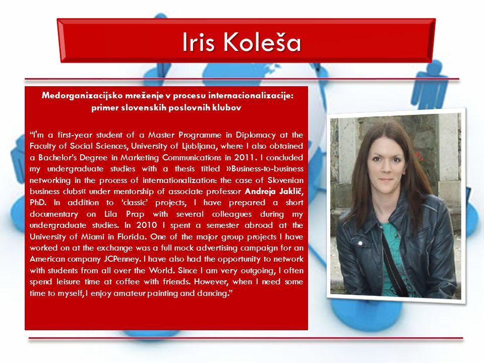 Iris Koleša Medorganizacijsko mreženje v procesu internacionalizacije: primer slovenskih poslovnih klubov.