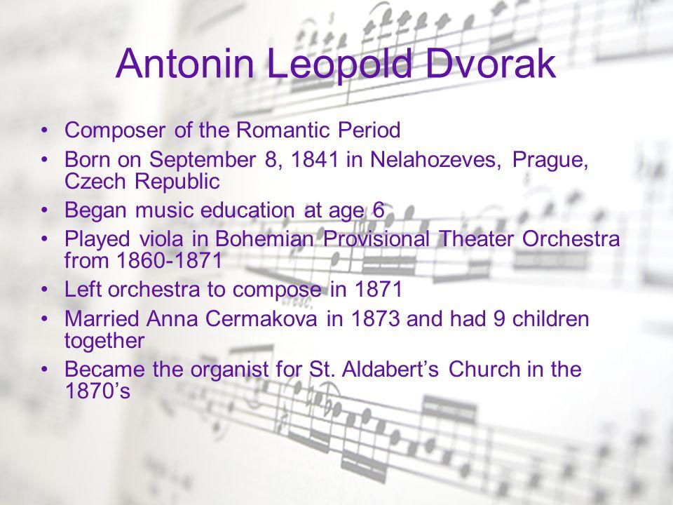 Antonin Leopold Dvorak