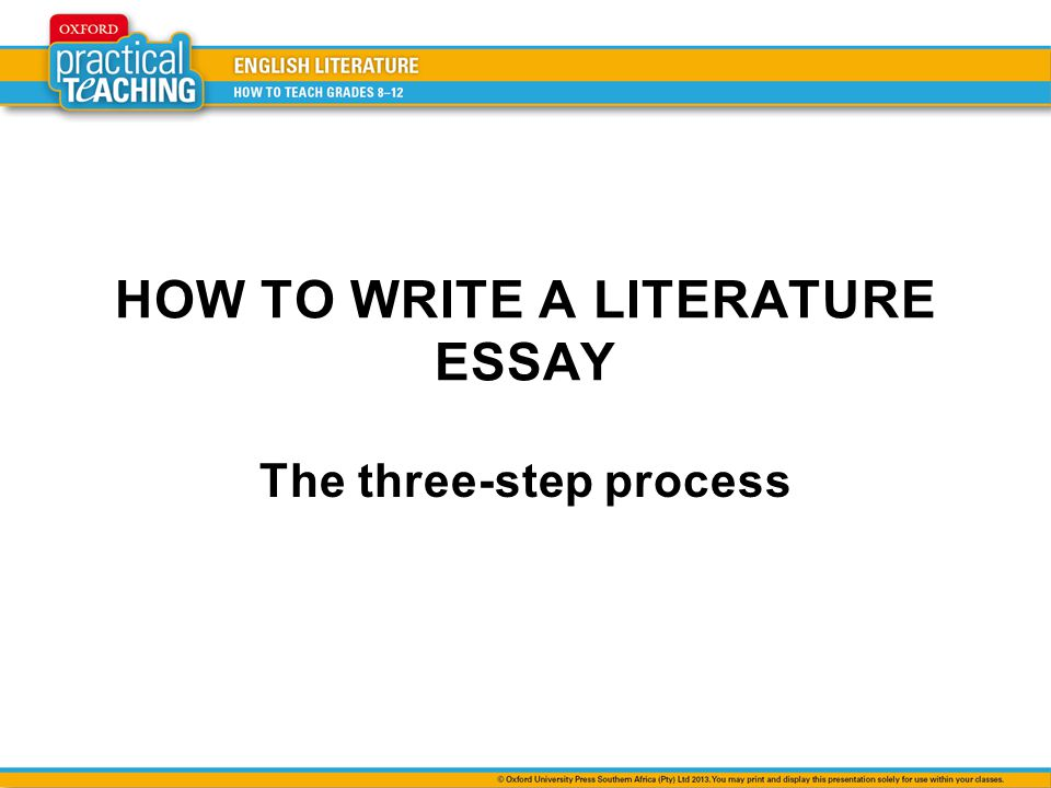 how to write a literature essay the three step process ppt video  1 how to write a literature essay the three step process