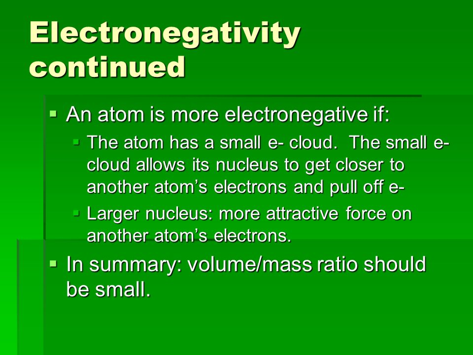 Electronegativity continued