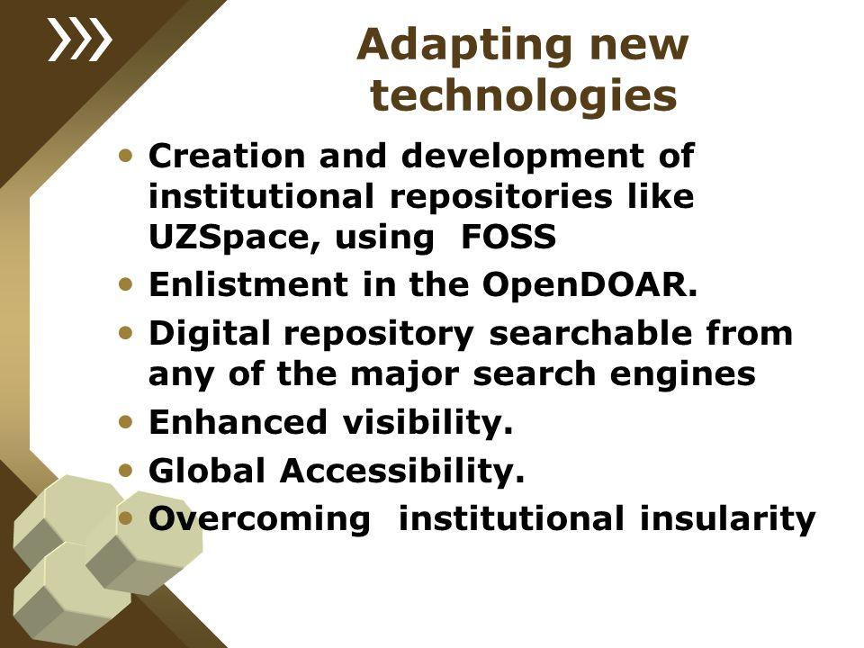 Adapting new technologies