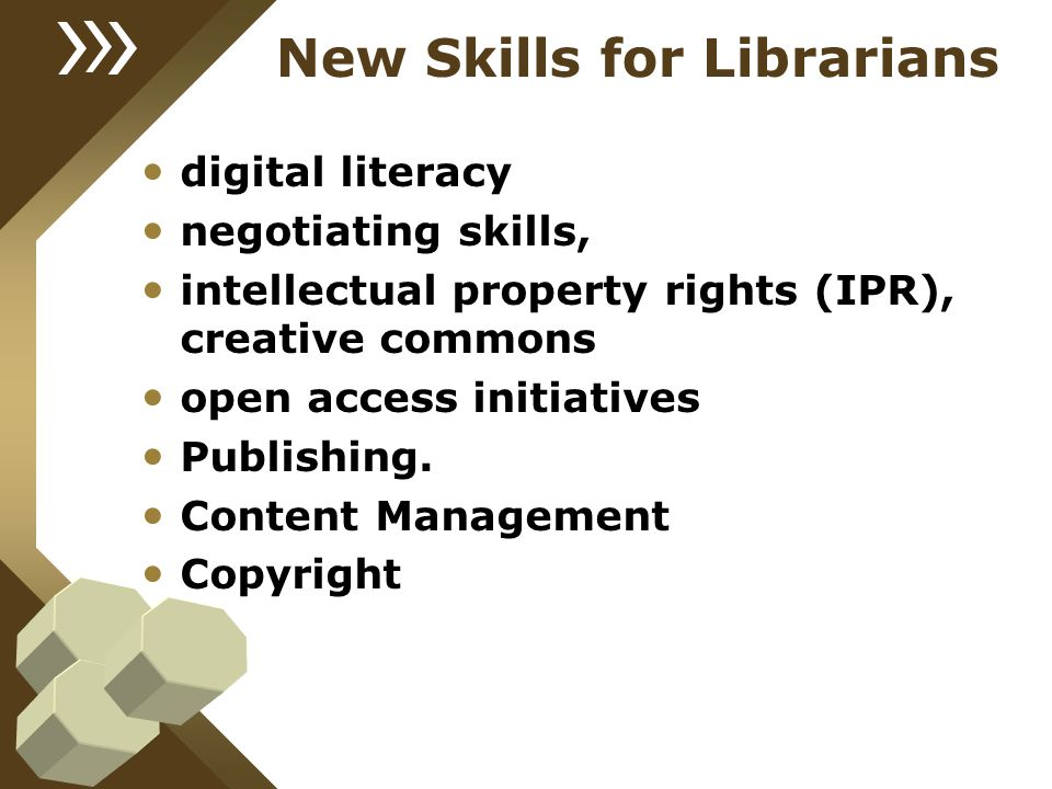 New Skills for Librarians