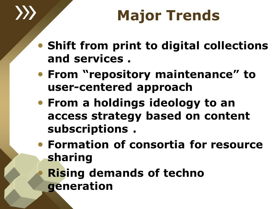 Major Trends Shift from print to digital collections and services .