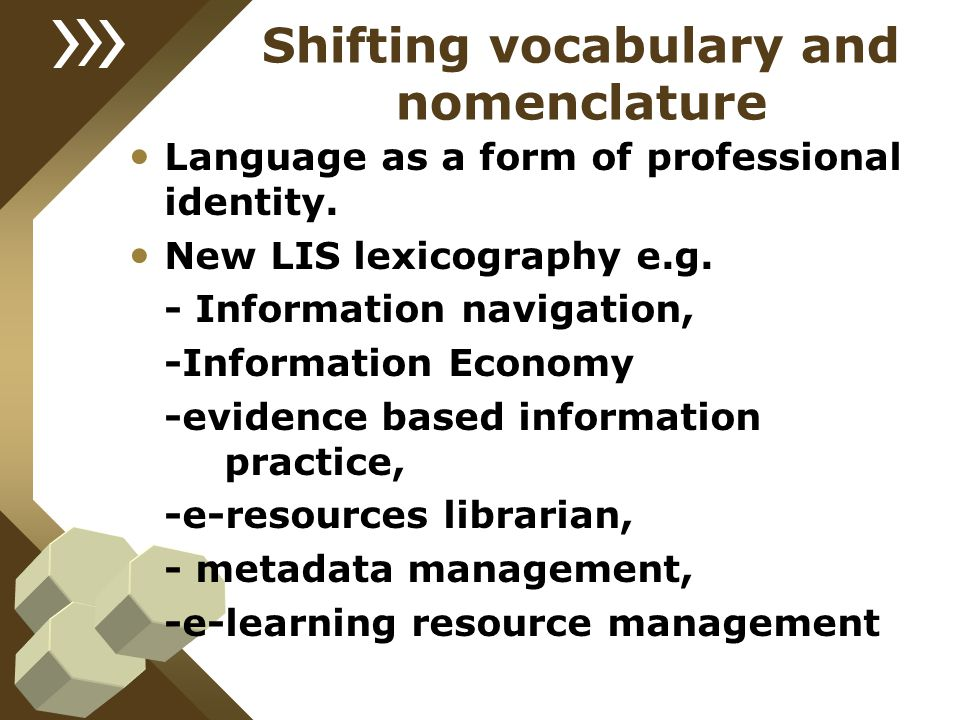Shifting vocabulary and nomenclature
