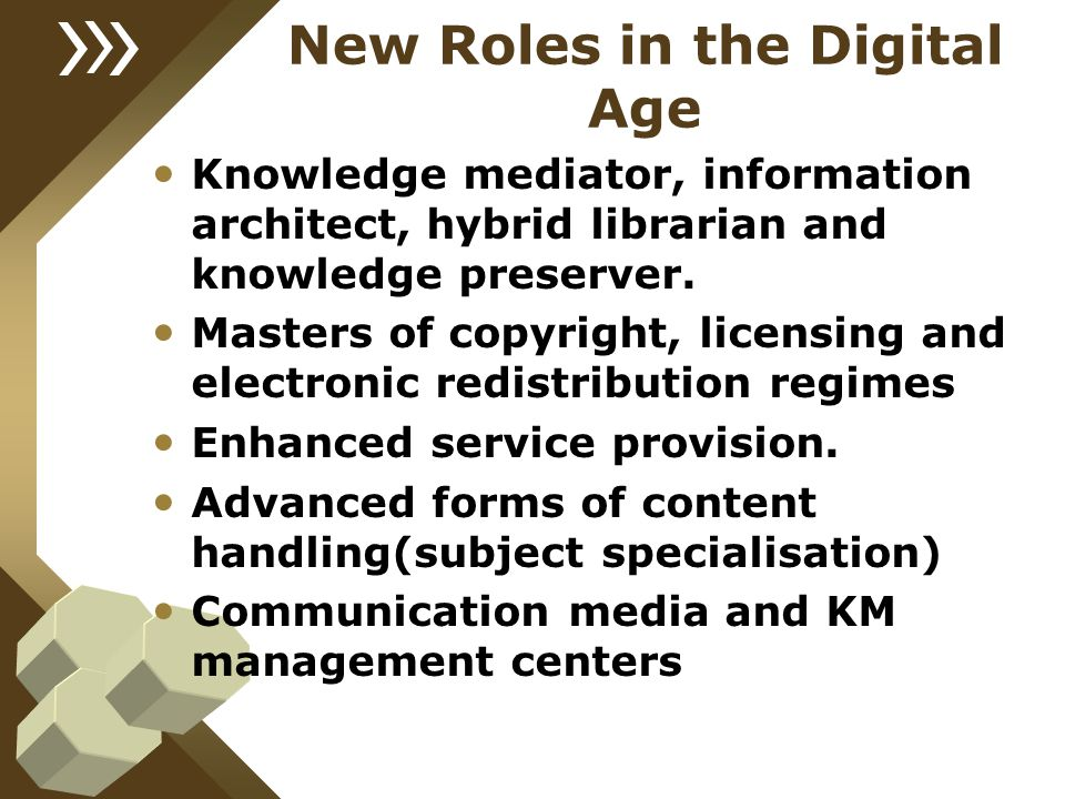 New Roles in the Digital Age